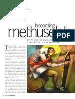 Becoming Methuselah- Longevity