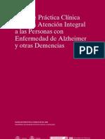 Guía de Práctica Clínica  sobre la Atención Integral  a las Personas con  Enfermedad de Alzheimer  y otras Demencias