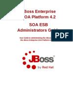 JBoss Enterprise SOA Platform-4.2-SOA ESB Administrators Guide-En-US