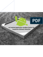 An Android Application Sandbox System for Suspicious Software Detection