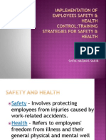Implementation of Employees Safety & Health Control