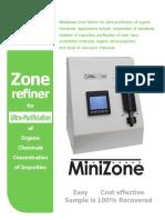 Mini Zone™ - High Speed Zone Refiner