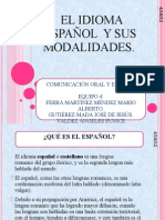 EL IDIOMA ESPAÑOL Y SUS MODALIDADES.