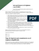 Requisitos para pertenecer al régimen simplificado en el 2012