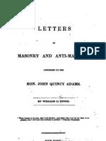 Letters on Masonry and Anti Masonry - j Quincy Adams