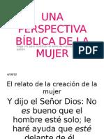 UNA PERSPECTIVA BÍBLICA DE LA MUJER