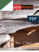 Paul Cabal. Pasado Pisado. 1999-2005
