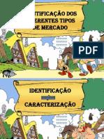 Tipos de Concorrentes Asterix Obelix