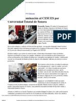 Cambian denominación al CESUES por Universidad Estatal de Sonora
