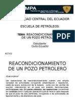 Reacondicionamiento de Un Pozo Petrolero