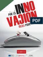 Un viaje por la innovación(Es)/ A journey through innovation(Spanish)/ Bidaia bat berrikuntzatik(Es)