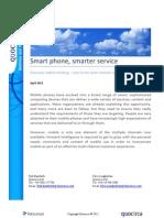 Smart phone, smarter service