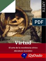 Virtud (Arte excelencia cívica) - Abraham González Lara (2012)