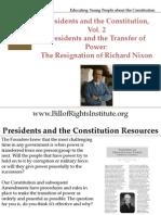 PC 2 Transfer of Power-Resignation of Nixon-Student Program