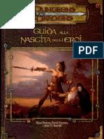 [D&D 3.5E - ITA] - Manuale Supple Men To - Guida Alla Nascita Degli Eroi