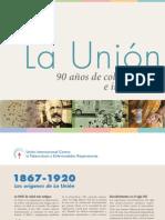 90 Anos de Colaboracion e Innovation-La Union