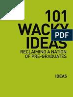 101 Wacky Ideas Reclaiming a Nation of Pre-Graduates