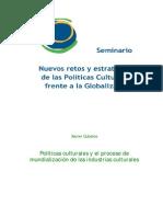 •Políticas culturales y el proceso de mundialización de las industrias culturales_Xavier Cubeles