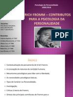 Trabalho de Psicolgia Da Personaldade Do Grupo Da Liliana Cruz - Erich Fromm[1]