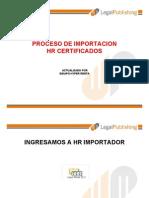 Proceso de Importacion de Certificados 2012