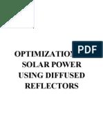 Optimization of Solar Power Using Diffused Reflectors