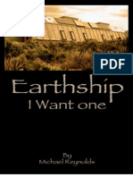 Earthship I Want One Reynolds Michael