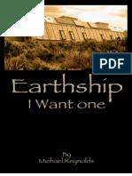 Earthship I Want One Reynolds Michael