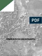 A Região de Barroso como um Museu Vivo