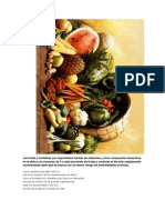 Las frutas y hortalizas son importantes fuentes de vitaminas y otros compuestos bioactivos en la dieta y un consumo de 5 o más porciones de frutas y verduras al día esta ampliamente recomendado dado que se asocia con un menor