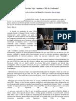 Por que a Revista Veja é contrária à CPI do Cachoeira?