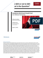 Quantitative Easing vs Federal Reserve PAM Gundlatch and Our Views