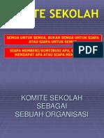 Komite Sekolah Sebagai Organisasi
