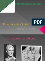 D7 El Hombre de Vitrubio; El Personaje Que Le Dio Vida