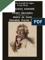 Catalogue Raisonné des Livres Militaires de la Bibliothèque du prince de Ligne  M-Z