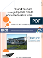 Talklink and Tauhara College Special Needs unit collaborative work (ULearn Presentation)