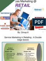 48800349 Retail Service Marketing Ppt