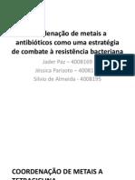 Coordenação de metais aos antibióticos