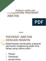 3. PEMBUATAN PREPARAT AWETAN