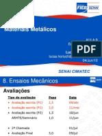 Aula+09_MM_Ensaios+Mecânicos
