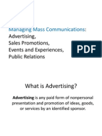 Advertising,Public Relations,Events,Sales Promotion-Managing Mass Communications