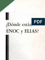 ¿Donde Estan Enoc y Elias? (Prelim 1971)