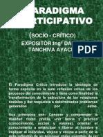 PARADIGMA PARTICIPATIVO(SOCIO-CRITICO)