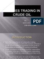 Futures Trading in Crude Oil