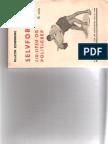 Selvforsvar Jiu-Jitsu Og politigrep (Self Defense, Jiu-Jitsu and Police Grip, Defendu) - Haakon Schønning 1931 [1944]