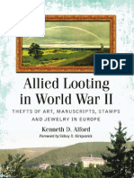 Allied Looting in World War II Thefts of Art Manuscripts Stamps and Jewelry in Europe