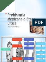 Prehistoria Mexicana o Etapa Lítica