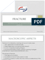 Fracture, Macroscopic&Microscopic Aspects