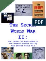The Secret World War II