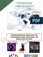 HERRAMIENTAS BASICAS DE COMUNICACIÓN INTEGRAL DE MERCADOTECNIA