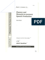 Fluency and Moment to Moment Speech Production